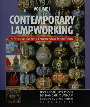 Contemporary Lampworking, Vol. 1