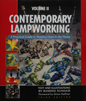 Contemporary Lampworking, Vol. 2
