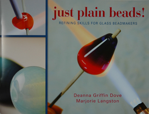 Just Plain Beads, by Deanna Griffin Dove and Marjorie Langston