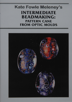 Intermediate Beadmaking: Pattern Cane From Optic Molds, by Kate Fowle