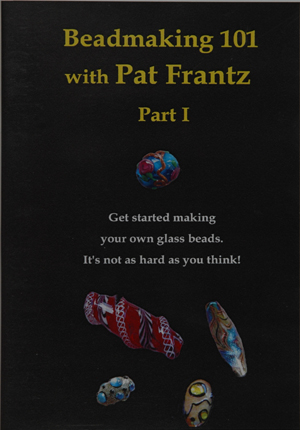 Beadmaking 101 with Pat Frantz, Part 1